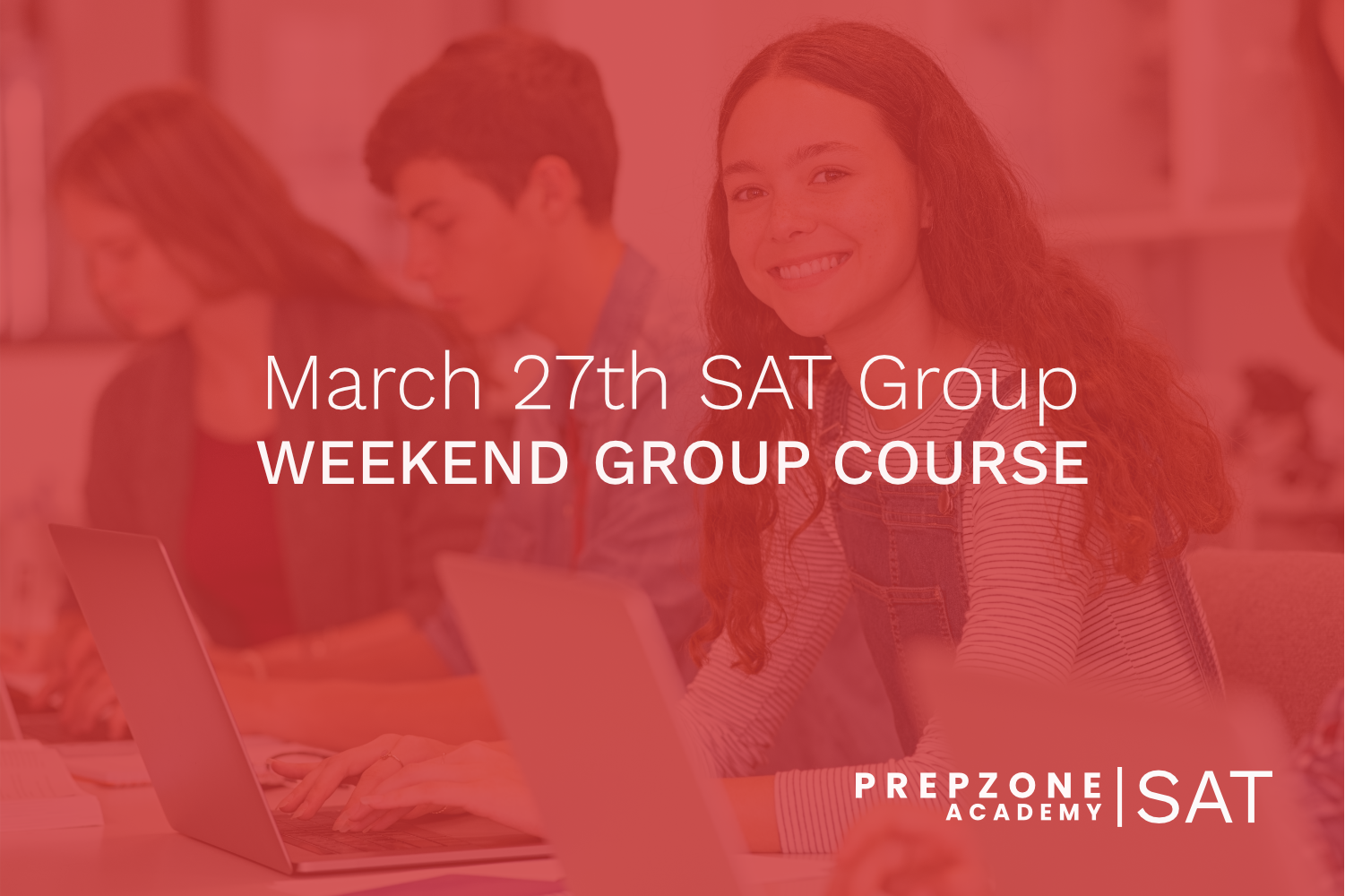 SAT Weekend Group Course Schedule – March 27th, 2021