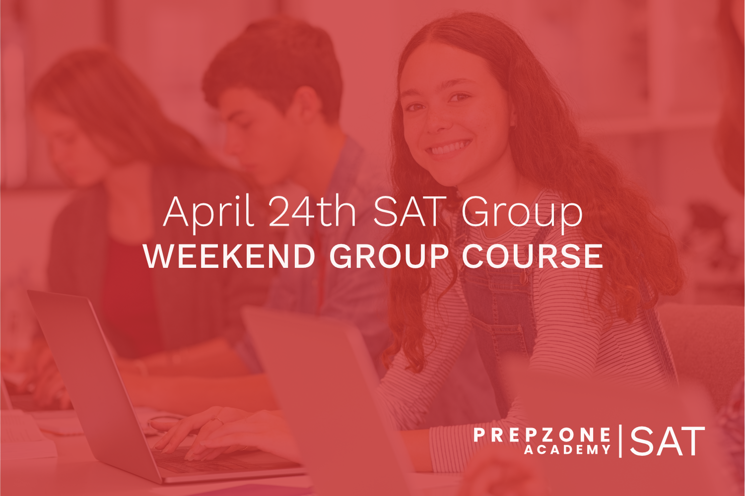 SAT Weekend Group Course Schedule – April 24th