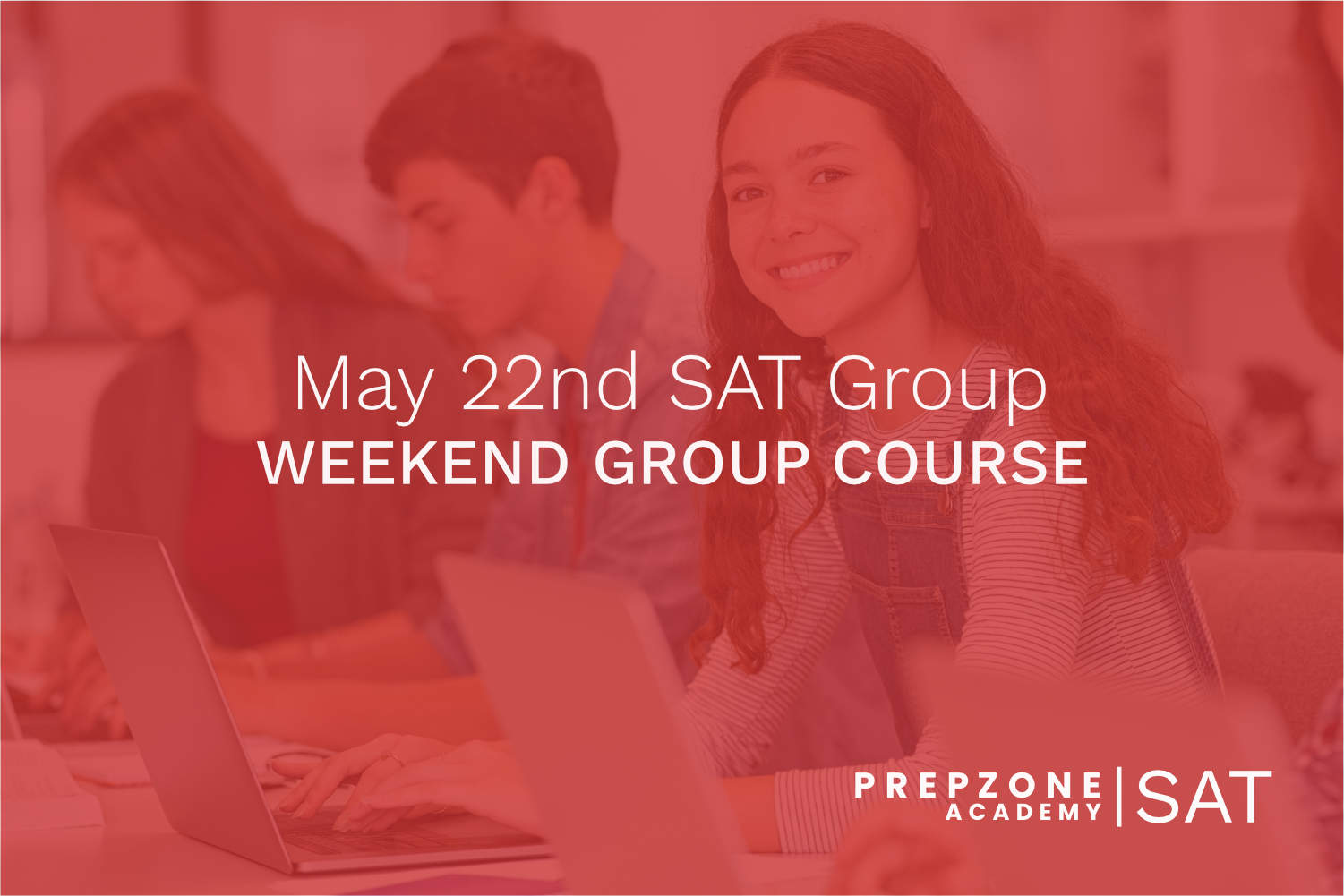SAT Weekend Group Course Schedule – May 22nd