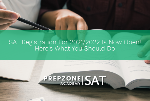 SAT Registration For 2021/2022 Is Now Open! Here's What You Should Do