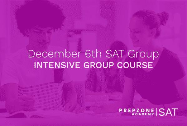 SAT December Intensive Group #1 Course Schedule - December 6th, 2021